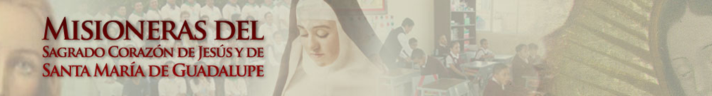 Misioneras del Sagrado Corazon de Jesus y Santa Maria de Guadalupe